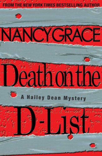 Death on the D-List (Hailey Dean Book 2)