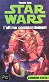 Star Wars, tome 14 : La Croisade noire du jedi fou, tome 3 : L'Ultime Commandement