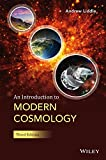 An Introduction to Modern Cosmology, Andrew Liddle, 1118502140