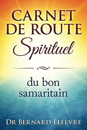 carnet-de-route-spirituel-du-bon-samaritain-french-edition