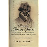Prince among Slaves by Terry Alford (2007-09-19)