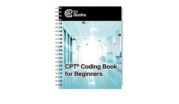 CPT Coding Book for Beginners: The Coding Institute