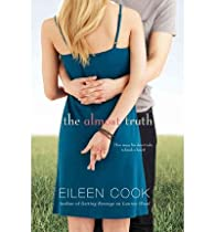 The almost truth par Eileen Cook