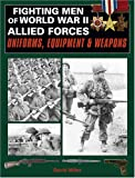 Fighting Men of World War II, David Miller, 0811703746
