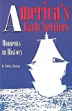 America's Early Settlers, Shirley Jordan, 0789151421