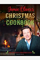 Jamie Oliver's Christmas Cookbook: For the Best Christmas Ever Hardcover