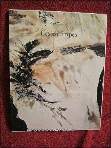 Livres Zao wou-ki : les estampes, 1937-1974 epub pdf