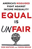 Equal Is Unfair: America's Misguided Fight Against
