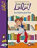 C'est la vie Lulu, Tome 21: Je n'aime pas lire