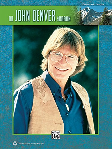 The John Denver Songbook: Piano/Vocal/Guitar