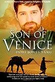 Son of Venice, A Story of Marco Polo, Dori Jones Yang, 0983527237