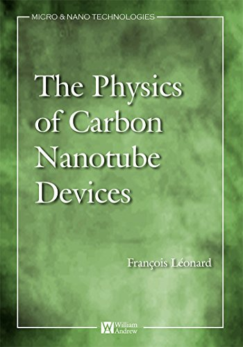 Physics of Carbon Nanotube Devices (Micro and Nano Technologies) (Carbon Nanotube Devices)