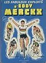Les fabuleux exploits d'Eddy Merckx par Duval