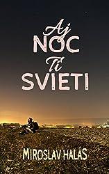 Aj Noc Ti Svieti (Slovak Edition)