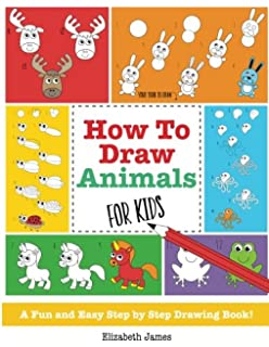 how to draw animals for kids a fun and easy step by step drawing book - Drawing Books For Boys