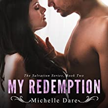 My Redemption: Salvation, Volume 2 Audiobook by Michelle Dare Narrated by Logan McAllister
