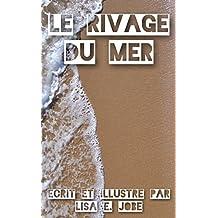 Le Rivage Du Mer (La Serie Nature t. 6) (French Edition)