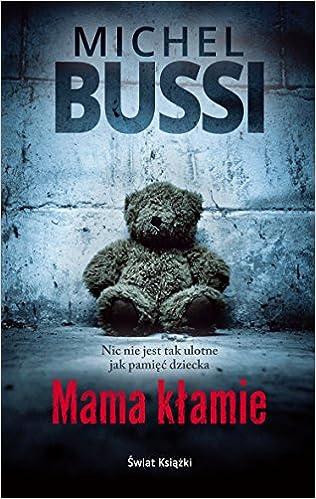 Amazon Fr Mama Klamie Michel Bussi Livres