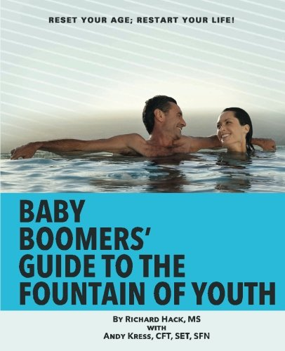516rrd VNzL - Baby Boomers' Guide to the Fountain of Youth: Reset Your Age; Restart Your Life!