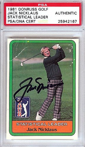 Jack Nicklaus Signed 1981 Donruss Golf Rookie Card - PSA/DNA Authentication