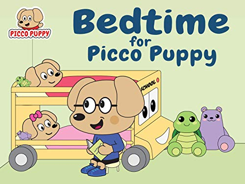 Bedtime for Picco Puppy: A fun, easy-to-read, rhyming bedtime story, with cute, colorful cartoon illustrations, for young children. por Michael Wong