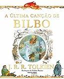 A Última Canção de Bilbo