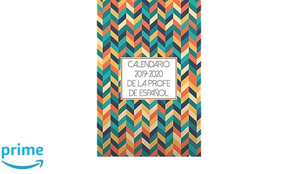 Calendario 2019-2020 De La Profe De Español: Weekly Academic ...