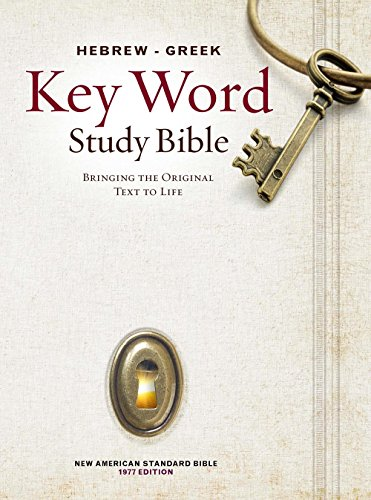 The Hebrew-Greek Key Word Study Bible: NASB-77 Edition, Hardbound (Key Word Study Bibles)