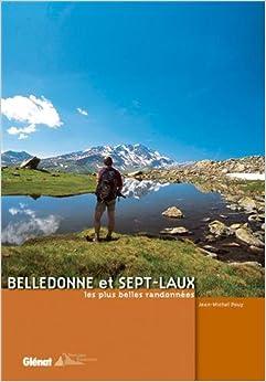 Belledonne et Sept-Laux, les plus belles randonnées