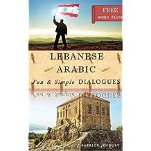 Lebanese Arabic Fun & Simple DIALOGUES