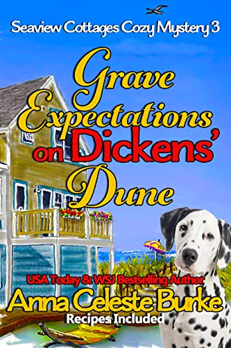 Cottage Sea (Grave Expectations on Dickens' Dune Seaview Cottages Cozy Mystery #3 (Seaview Cottages Cozy Mystery Series))