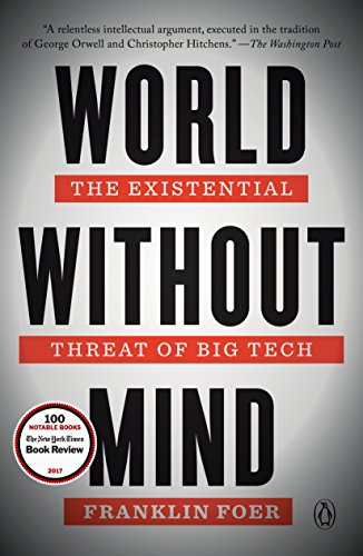 World Without Mind: The Existential Threat of Big Tech (M Horse Smartphone)