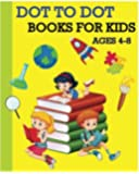 Dot To Dot Books For Kids Ages 4-8: Children's Activity Books 100 Pages (Dot To Dot, Find Different, Color By Number  and Maze Games)
