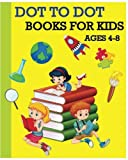 Dot To Dot Books For Kids Ages 4-8: Children s Activity Books 100 Pages (Dot To Dot, Find Different, Color By Number and Maze Games)