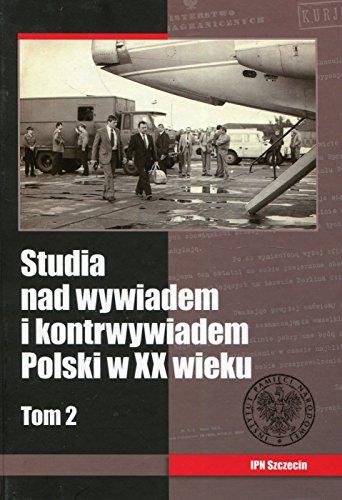 Studia nad wywiadem polskim w XX wieku Tom 2