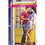 No Time Like Mardi Gras   Kimberly Lang