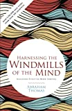 Harnessing The Windmills Of The Mind