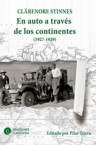 En auto a través de los continentes: 1927-1929 (Casiopea Grand Tour nº