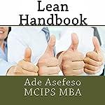 Lean Handbook | Ade Asefeso, MCIPS, MBA