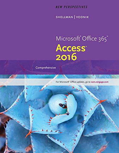 New Perspectives Microsoft Office 365 & Access 2016: Comprehensive by Course Technology