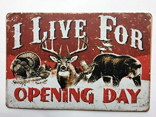 (I Live for Opening Day Metal TIN Sign Hunting Garage Man Cave Wall Decor TS114)