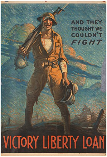 And They Thought We Couldn't Fight Victory Liberty Loan WWI War Propaganda Art Print Poster 13 x 19in with Poster (Wwi Liberty Bonds)