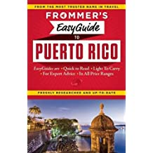 Frommers EasyGuide to Puerto Rico (Easy Guides)