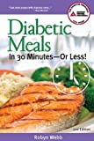 Diabetic Meals in 30 Minutes—or