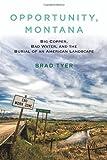 Opportunity, Montana, Brad Tyer, 0807003298