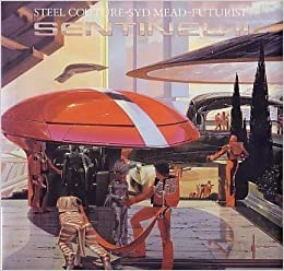 Sentinel II : steel couture, Syd Mead, futurist: Syd Mead