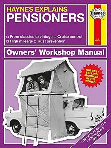 pensioners haynes explains owners workshop manual amazon co uk rh amazon co uk haynes workshop manual a180 cdi haynes workshop manual download