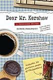 Dear Mr. Kershaw: A Pensioner Writes