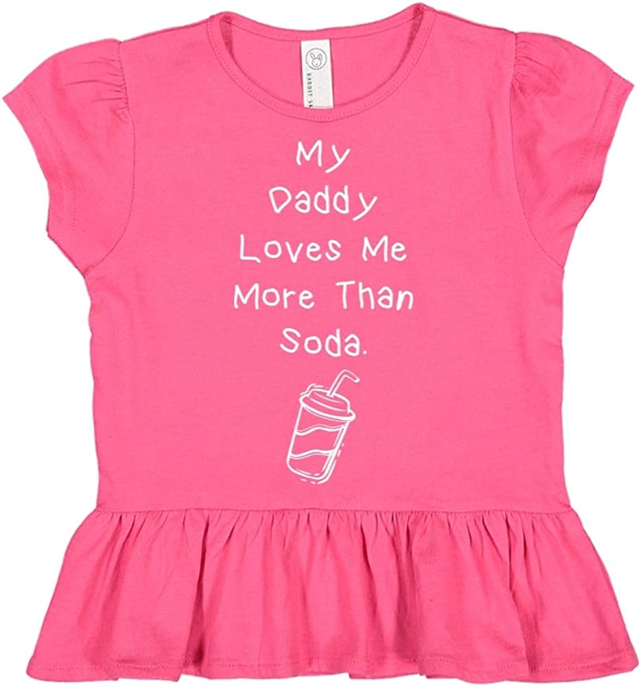 My Daddy Loves Me More Than Soda Toddler//Kids Ruffle T-Shirt