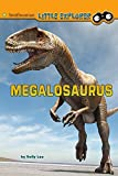 Megalosaurus (Smithsonian Little Explorer) by Sally Lee (2015-05-28)